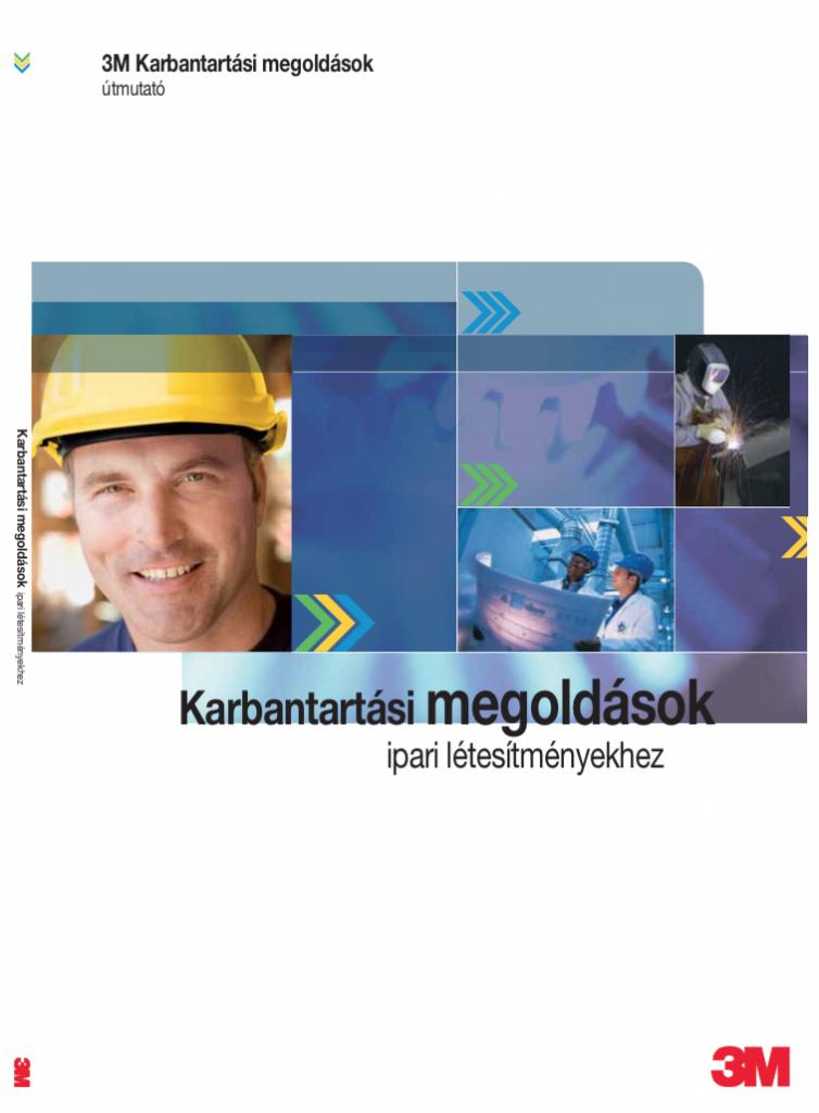 3M Ragasztástechnika Karbantartási megoldások